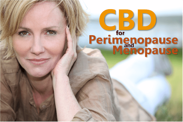 CBD for Perimenopause and Menopause